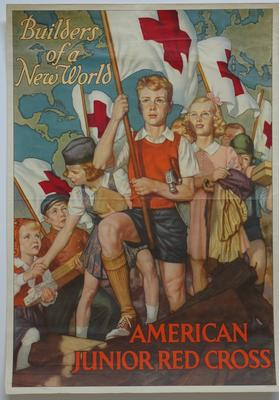 American Junior Red Cross poster with the text 'Builders of a New World'