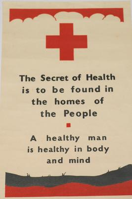 Small poster with the text 'The Secret of Health is to be found in the homes of the People. A healthy man is health in body and mind.'