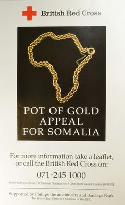 Pot of Gold Appeal for Somalia poster; Printed Docs (museum)/poster; 1243(10)
