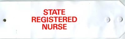 White PVC armband with red lettering: State Registered Nurse