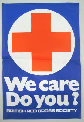 Medium-sized poster: 'We Care. Do You? British Red Cross Society'
