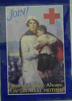 American Red Cross recruitment poster, 'Join Yesterday-Today-Always, The Greatest Mother'.