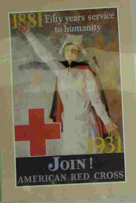 American Red Cross recruitment poster, '1881 Fifty years service to humanity 1931 Join! American Red Cross'.