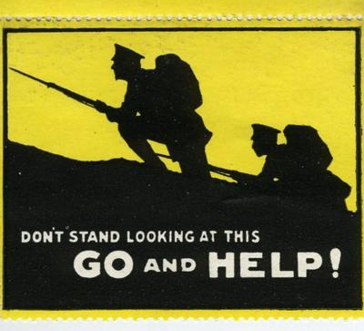 postage label encouraging army recruitment, showing the silhouettes of two armed soldiers going uphill on a yellow background: 'Don't stand looking at this. Go and Help!'