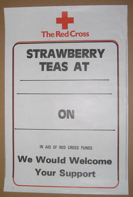 poster: 'Strawberry teas at ... on ... in Aid of Red Cross Funds. We Would Welcome Your Support'