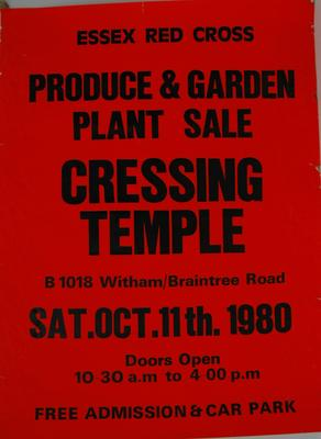 poster: 'Essex Red Cross Produce and Garden Plant Sale. Cressing Temple. B1018 Witham/Braintree Road. Sat. Oct. 11th. 1980. Doors open 10.30am to 4.00pm. Free Admission & Car Park.'