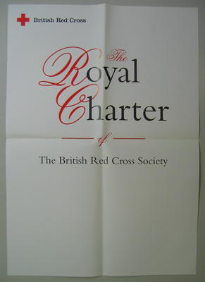 Large poster: British Red Cross. The Royal Charter of The British Red Cross Society.