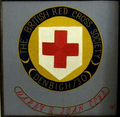 Large piece of embroidery: 'The British Red Cross Denbigh/30 Darby & Joan Club'