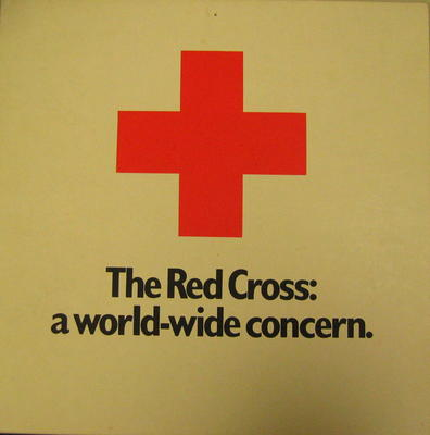 Cardboard poster: The Red Cross: a world-wide concern