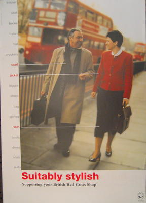 Large double-sided poster with colour image: 'Suitably stylish. Supporting your local British Red Cross Shop'. Produced with the Association of Charity Shops.
