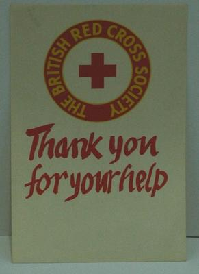 Small poster: 'The British Red Cross Society/ Thank you for your help'.