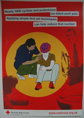 Small poster designed on red background. Shows a female cyclist sitting on the ground clutching her right knee. Three people surround her. 'Nearly 1000 cyclists and pedestrians are killed each year. Applying simple first aid techniques can help reduce that number.' A Welsh version was also produced.