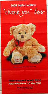 Large poster, illustrating a soft toy produced as part of Red Cross Week 2005 campaign.