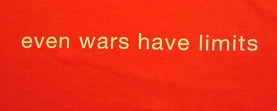 t-shirt with the words 'even wars have limits' in silver
