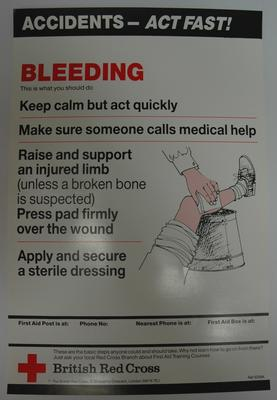 One of a series of 8 posters: Accidents - Act Fast! Bleeding. This is what you should do....