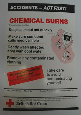 One of a series of 8 posters: Accidents - Act Fast! Chemical Burns. This is what you should do ....