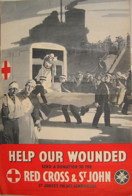Large poster: Help Our Wounded. Send a donation to the Red Cross & St John.