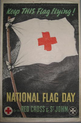 Small poster: 'Keep this flag flying! National Flag Day for the Red Cross & St John.'