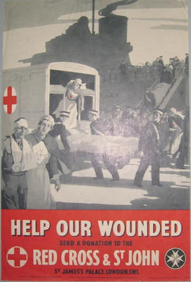Small poster showing a wounded person being loaded onto a British Red Cross ambulance with a large ship in the background: 'Help our wounded. Send a donation to the Red Cross & St John.'