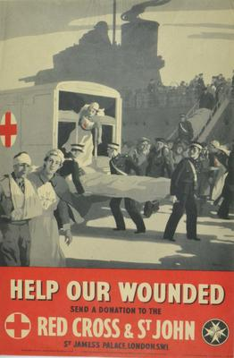 Small poster showing a wounded person being loaded onto a British Red Cross ambulance with a large ship in the background: 'Help our wounded.Send a donation to the Red Cross & St John.'
