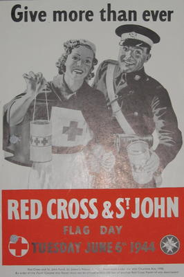 Small black and white poster showing a female BRC VAD and male St John Ambulance member holding collecting boxes: 'Give more than ever. Red Cross and St. John Flag Day Tuesday June 6th 1944'