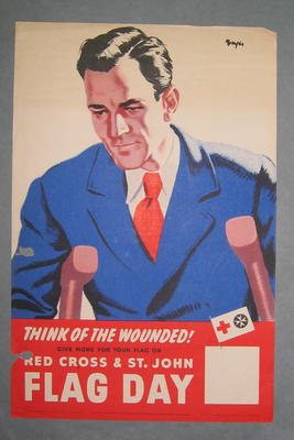 Small poster: 'Think of the Wounded! Give More For Your Flag on Red Cross & St John Flag Day. June 5.'; Printed Docs (museum)/poster; 2355/35