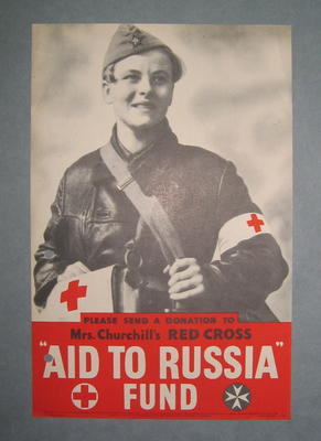 "Small poster showing a young man in uniform with the emblem of his brassard: 'Please send a donation to Mrs Churchill's Red Cross ""Aid to Russia"" Fund."