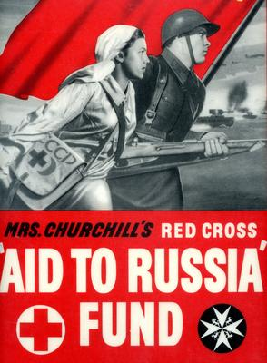 Small poster: 'Help Them Now! Mrs Churchill's Red Cross 'Aid to Russia' Fund.