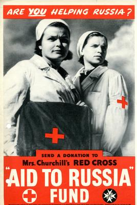 Small poster: 'Your Chance to Help Russia. Flag Day. In support of Mrs Churchill's Red Cross 'Aid to Russia' Fund.