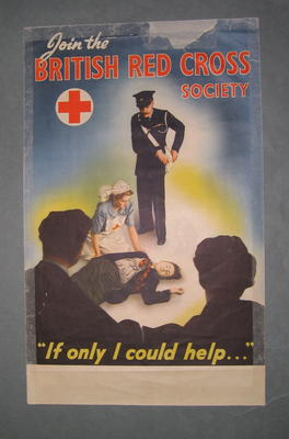 Small poster featuring a group of people in Red Cross uniform looking at a man lying on the ground: 'Join The British Red Cross Society. If Only I Could Help....'