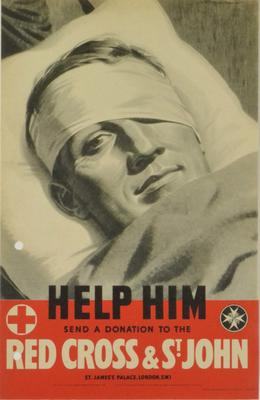 Small poster featuring a black and white photograph of the bandaged head of a serviceman in bed: 'Help Him. Send a donation to the Red Cross & St John'.