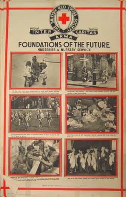 One of a set of large posters illustrating the services of the British Red Cross: Foundations of the Future. Nurseries and Nursery Service.