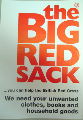 Small poster: 'the Big Red Sack...you can help the British Red Cross. We need your unwanted clothes, books and household goods.' On the reverse is a list of ways to help the Big Red Sack scheme.