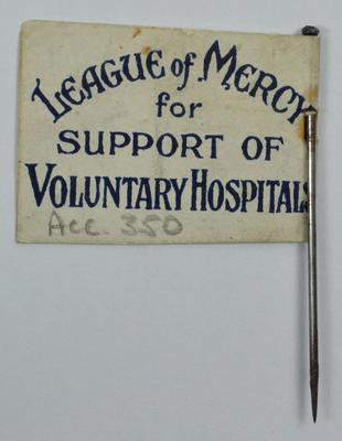 paper flag: 'League of Mercy for Support of Voluntary Hospitals'