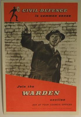 poster advertising Civil Defence: 'Join the Warden Section'