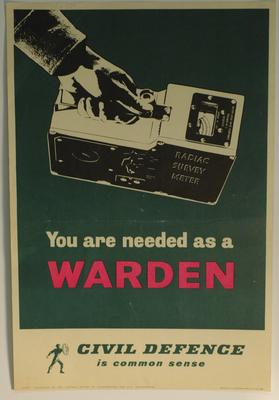poster advertising Civil Defence: 'You are needed as a Warden'