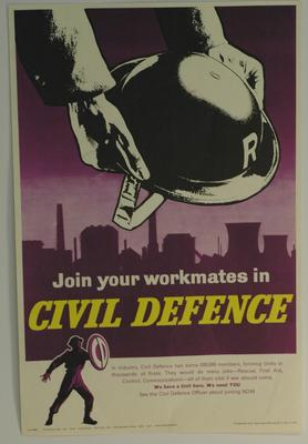 poster advertising Civil Defence: 'Join your workmates in civil defence'