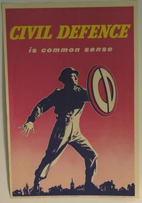 poster advertising Civil Defence: 'Civil Defence is Common Sense'