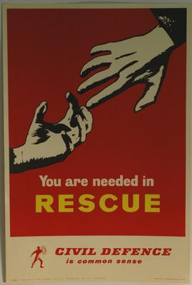 poster advertising Civil Defence: 'You are needed in rescue'