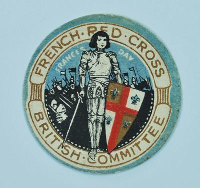 Circular paper flag: French Red Cross British Committee France's Day.