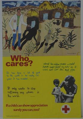 Poster: British Red Cross 'Who Cares?' 'If a child can show appreciation surely you can, too?' with examples of children's writing and a child's painting.