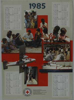 IRCR 1985 calendar/poster with seven different colour photographs depicting examples of Red Cross aid superimposed over a large Red Cross.