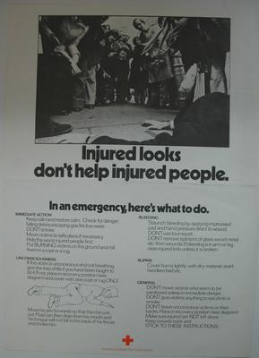 Small poster featuring a black and white picture of a group of bystanders looking at someone who has collapsed on the street: 'Injured looks don't help injured people. In an emergency, here's what to do....' with a list of advice.