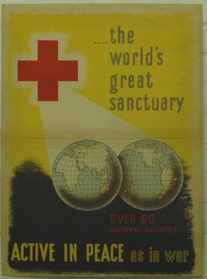 'Active in Peace as in War - the world's great sanctuary - over 60 National Societies'