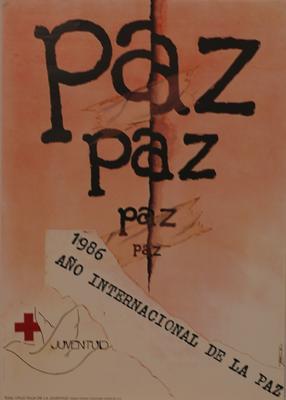 Poster for Bolivia: Junior Red Cross: 'Paz, Paz, Paz, Paz 1986 Ano Internatiocional De La Paz. Juventud. Cruz Roja De La Juventud'