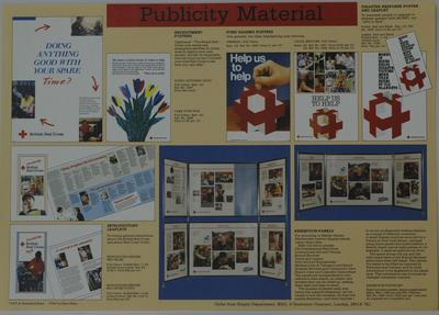 Poster with types of publicity materials, giving examples of: 'Recruitment Posters' 'Fundraising Posters' 'Disaster Response Poster and Leaflet' 'Introductory Leaflets' and 'Exhibition Panels' with information on how to order from the Supply Department.