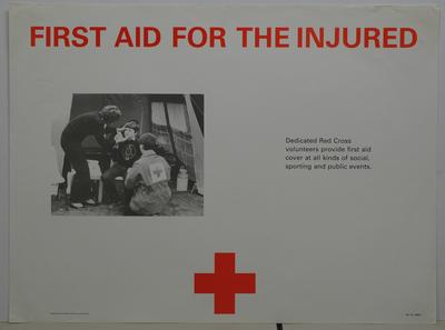 Service poster - 'First Aid for the injured'