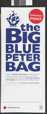 Poster produced for British Red Cross shops during the Blue Peter Welcome Home Appeal; Posters/poster; 2241/1