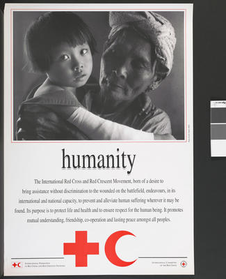 Poster illustrating the Fundamental Principles of the International Red Cross: Humanity.