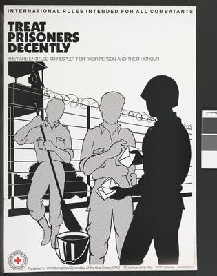 poster: 'International Rules Intended for all Combatants: Respect Civilians, They Take No Part in the Fighting'